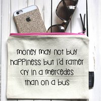 Money May Not Buy Happiness… Pouch
