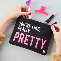 'You're Like Really Pretty' Make Up Bag, Cream/Black