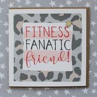 Fitness Fanatic Friend Birthday Card