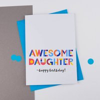 Awesome Daughter Card All Purpose Personalised Card