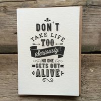 Don't Take Life Too Seriously... Birthday Card