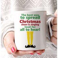 'Best Way To Spread Christmas Cheer' Elf Mug