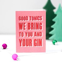 'Good Tonics' Typographic Gin Christmas Card