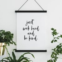 Motivational Print 'Work Hard And Be Kind'