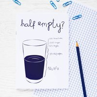 The Glass Is Always Full Positive Notebook