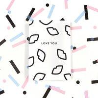 Monochrome 'Love You' Card