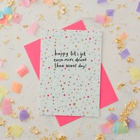 Let's Get Drunk Birthday Card