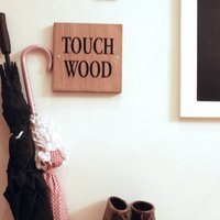 Touch Wood Home Sign