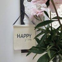 Happy Go Lucky Felt Embroidered Banner