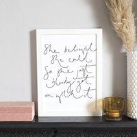 'She Believed She Could...' Unframed Wall Art