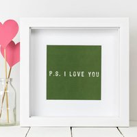 Framed 'P.S. I Love You' Print