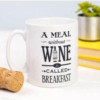 'A Meal Without Wine' Mug