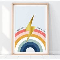 The Greater Your Storm The Brighter Your Rainbow Print