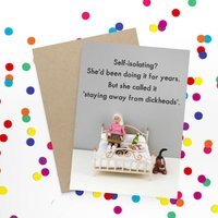 Self Isolating Funny Card