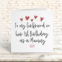 To My Girlfriend On Her 1st Birthday As A Mummy Card