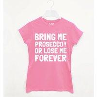 Bring Me Prosecco Women's Slogan T Shirt, Black/Grey/Pink