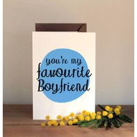 'You're My Favourite Boyfriend' Card