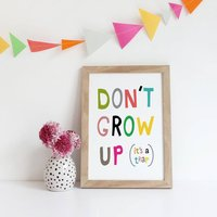 Don't Grow Up Print, New Baby Boy Gift