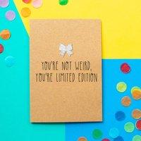 'Limited Edition' Funny Birthday Card