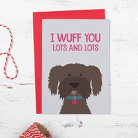 I Wuff You Lots And Lots Brown Dog Love Card