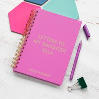 Personalised Letters To My Daughter Keepsake Notebook