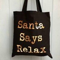 Christmas Tote Bag Santa Says Relax