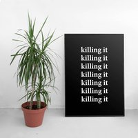 Killing It Minimal Contemporary Print