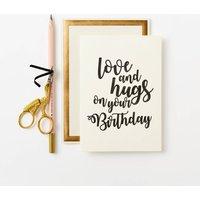Love And Hugs Birthday Card