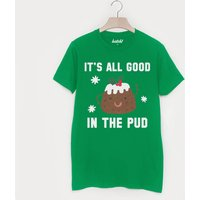 It's All Good In The Pud Men's Christmas T Shirt