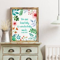 'You Are Fearfully And Wonderfully Made' Print