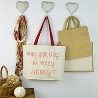 May Your Days Be Merry And Bright Christmas Bag