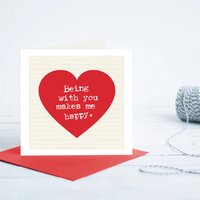 Being With You Makes Me Happy Valentine's Day Card