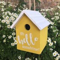 Oh Hello Sunshine Birdhouse