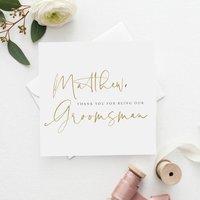 Modern Mock Gold Personalised Groomsman Wedding Card
