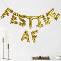 Gold Foiled 'Festive Af' Balloon Bunting