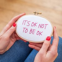It's Ok Not To Be Ok Embroidery Hoop Sign