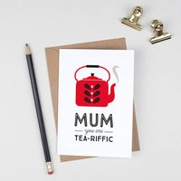 Retro Mother's Day Card 'Mum You Are Tea Riffic'