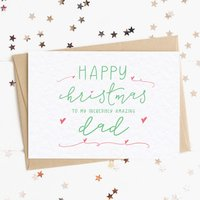 Merry Christmas To My Incredibly Amazing Dad A6 Card