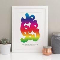 We Love You Personalised Print