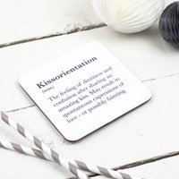 Funny 'Kissorientation' Coaster