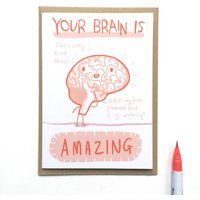 'Your Brain Is Amazing' Card