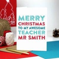 Merry Christmas Personalised Teacher Greetings Card