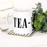 Tea Total Mug