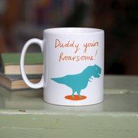 'Daddy You're Roarsome' Mug