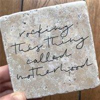 Rocking Motherhood Stone Tile
