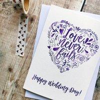Happy Wedding Day Love Never Fails Card