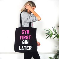 Gym First Gin Later Tote Bag