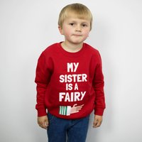 My Sister Is A Fairy Children's Christmas Sweatshirt