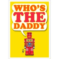 'Who's the Daddy' Card