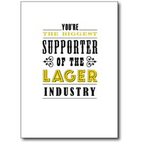 'Supporter Of The Lager Industry' Card